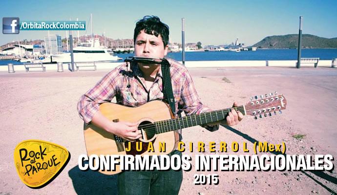 Juan Cirerol, invitado internacional a Rock al Parque 2015