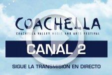 Transmisión Coachella 2017 - Canal 2