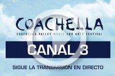 Transmisión Coachella 2017 - Canal 3